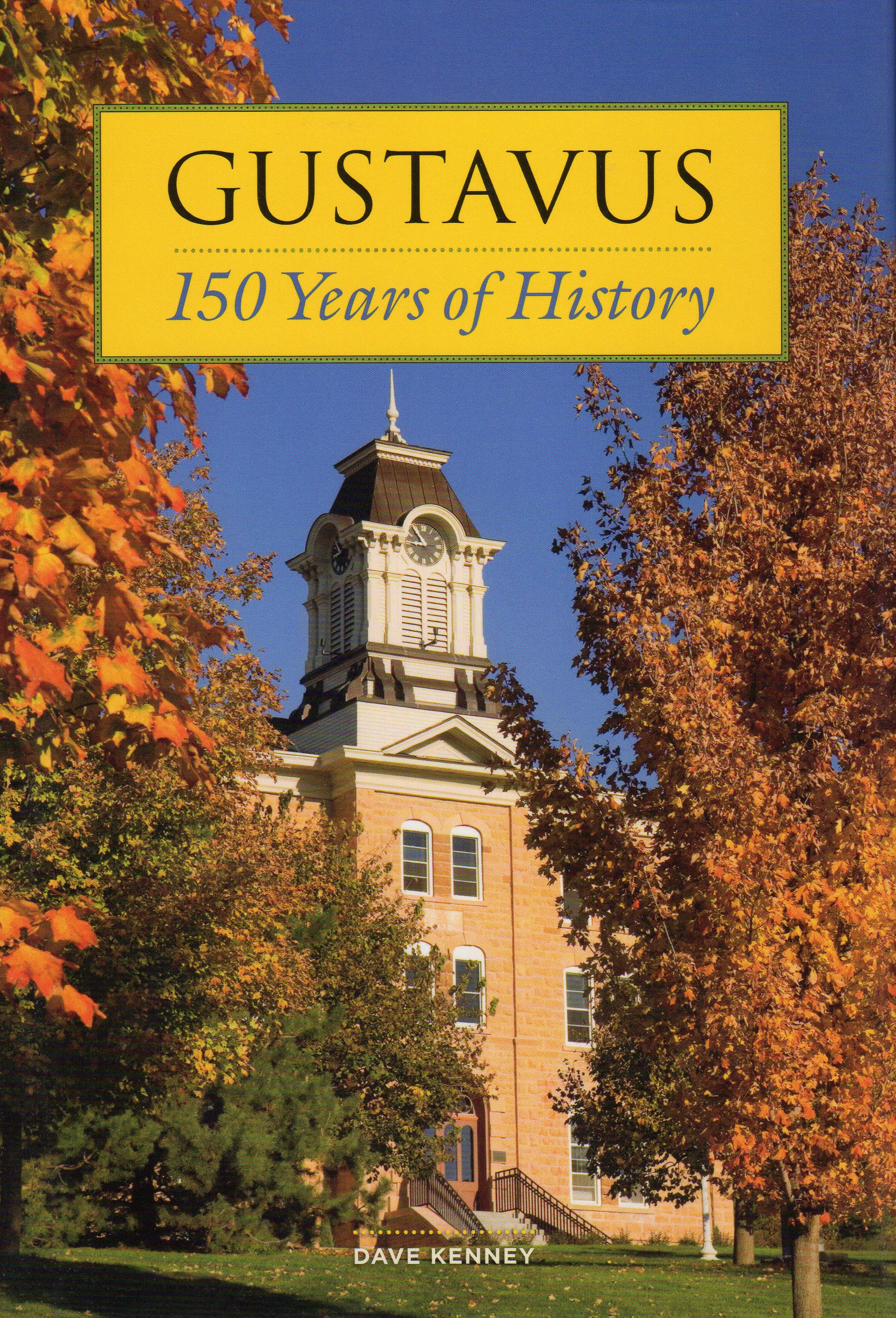 Gustavus: 150 Years of History